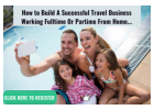 Build A Travel Based Business Working Full-time From Home